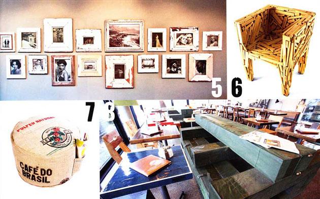 5 Bilderrahmen aus Schiffsplanken und alten Fenstern von Luna Designs, 6 Favela Chair der Campana Brüder, 7 Sitzmöbel aus Kaffeesäcken von Kwilt Factory, 8 Inneneinrichtung aus altem Bauholz von Piet Hein Eek